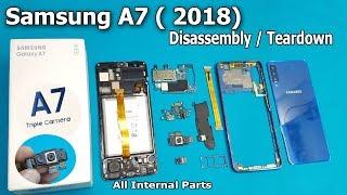 Samsung Galaxy A7  (2018 ) Full Disassembly || New Samsung A7 2018 Teardown / SM-A750F