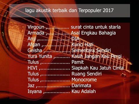 Kumpulan lagu akustik terbaik dan terpopuler indonesia 2018