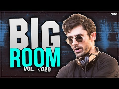 'SICK DROPS' Best Big Room House Mix 🔥 [April 2018] Vol. #020 | EZUMI