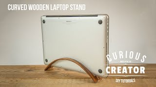 #8 Curved Wood Laptop Stand - DIY Curious Creator