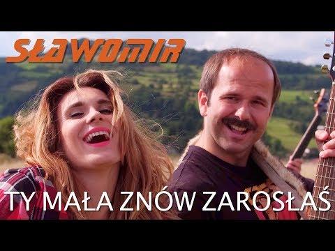 SŁAWOMIR - Ty Mała Znów Zarosłaś (Official Video Clip HIT 2018)