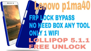 lenovo p1m40 bypass google account frp lock