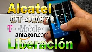 Liberacion Alcatel One Touch Evolve 2 4037t T- Mobile