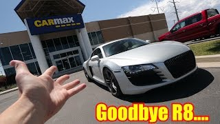 Finally SELLING my Audi R8!!