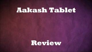 Watch Video On Aakash Tablet Specifications