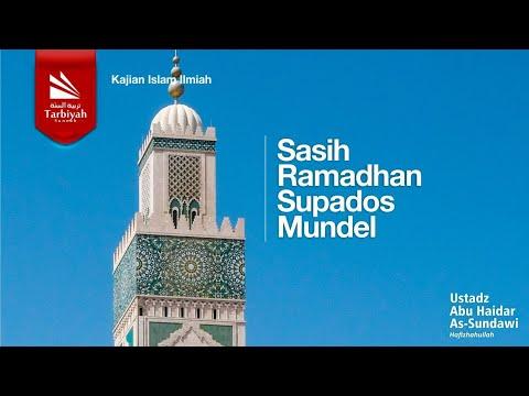 Sasih Ramadhan Supados Mundel | Ustadz Abu Haidar As-Sundawy