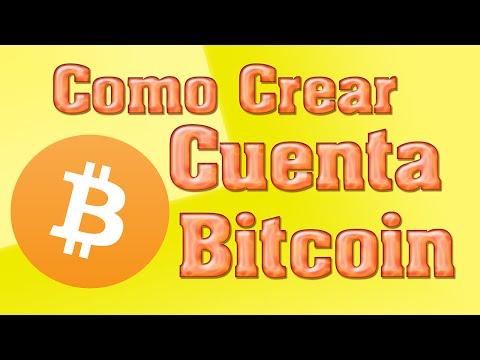 Como Crear Cuenta Bitcoin Gratis
