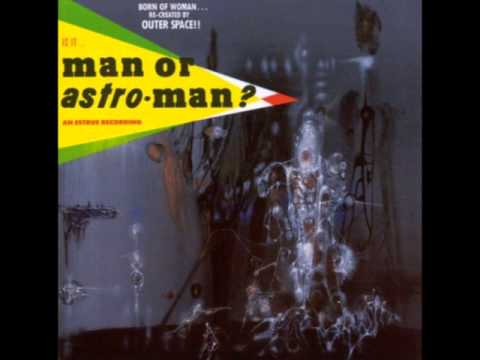 Man Or Astro-man - Clean Up On Aisle 9 Turn Up The Monitors