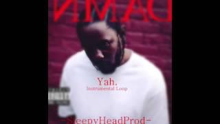 Yah.~Kendrick Lamar[Instrumental Loop] *BEST