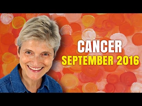 CANCER SEPTEMBER 2016 HOROSCOPE | Miracles and Magic