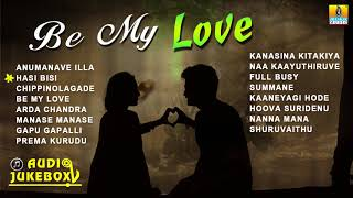 Kannada Love Songs | Be My Love | Valentine