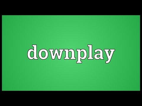 Header of downplay