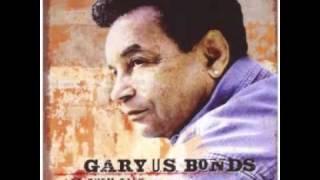 Gary U.S. Bonds - Can't Teach An Old Dog New Tricks