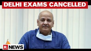 'All Delhi State University Exams Cancelled': Delhi Govt