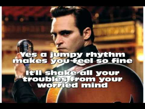 Johnny Cash - Joaquin Phoenix Get Rhythm with lyrics