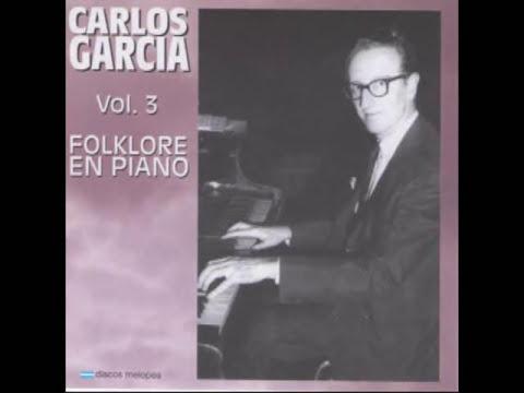 Folklore en Piano - Carlos García   -Disco entero-