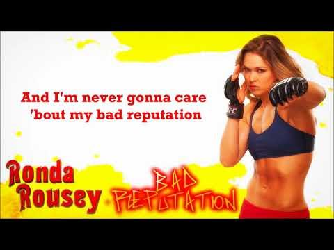 Ronda Rousey WWE Theme - Bad Reputation (lyrics)