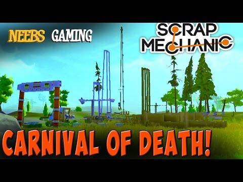 Scrap Mechanic - Carnival of Death!