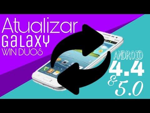 Como Atualizar o Galaxy Win DUOS   Android 4.4/5.0(QUALQUER VERSAO)    2017