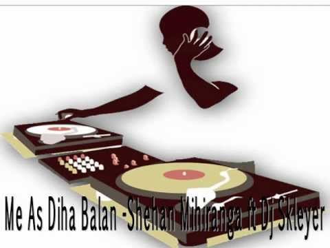 Me As Diha Balan-shehan Mihiranga Ft Dj Skleyer.wmv video