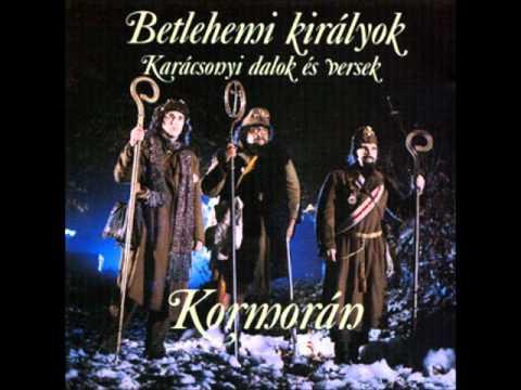 Kormorán - Betlehemi Királyok - Suttog A Fenyves