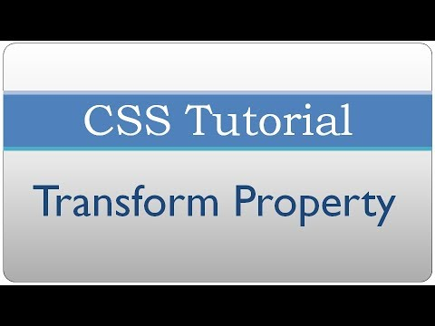 CSS Tutorial 41 - Transform property (translate, scale, skew and rotate)