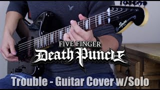 Download Lagu Trouble - Five Finger Death Punch - Guitar Cover w/solo Gratis STAFABAND