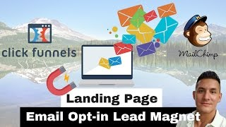 Landing Page Email Opt-in | Setup Clickfunnels Email Opt-in |  Email Lead Magnet Opt-in Funnel