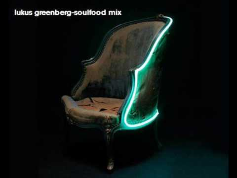 Lukas Greenberg-soulfood mix 3