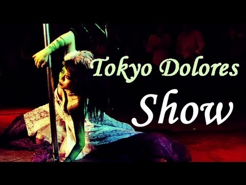 Tokyo Dolores : Green Fairy Show (Official)