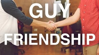 A Guy Friendship In 86 Seconds