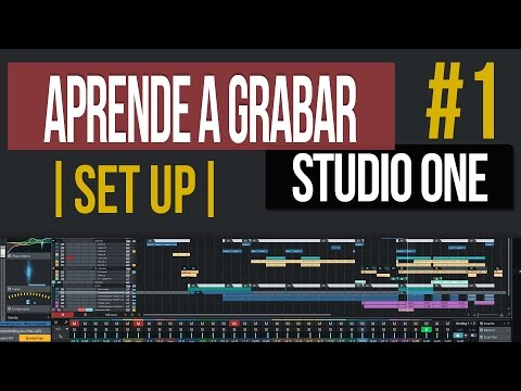 Aprende a Grabar tus propias Canciones | Curso Presonus Studio One #1