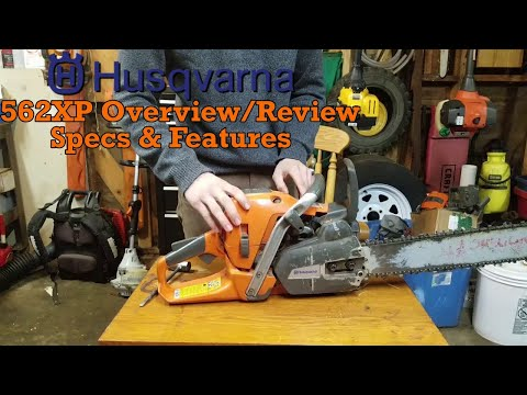 Husqvarna 562xp Overview/Review, Specs, and Features