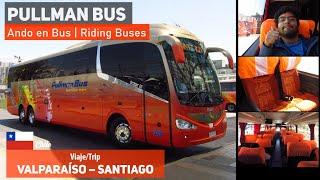 Ando en Bus | Viaje Pullman Bus desde Valparaíso a Santiago + Irizar i6 3.90 Mercedes Benz
