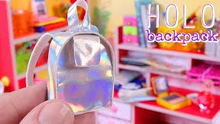 DIY Miniature School Supplies, part I - Holo Backpack, Holo Purse, Desk, etc.