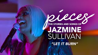 """Let It Burn"" LIVE - pieces... of Jazmine Sullivan"