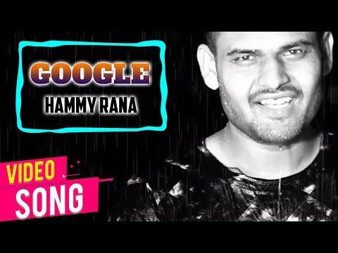 GOOGLE | Hammy Rana Feat. Bugzy | Latest Punjabi Songs 2018 | Stair Records | Full HD