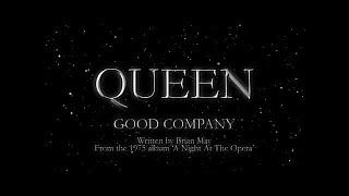 Watch Queen Good Company video