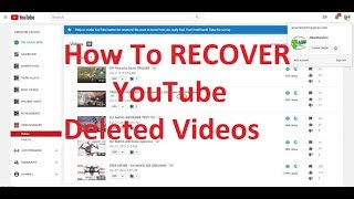 How To Recover a Deleted YouTube Videos