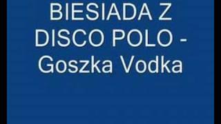BIESIADA - Gorzka Vodka