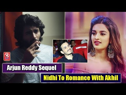 Sharwanand Upcoming Projects | Nidhi To Romance With Akhil | Arjun Reddy Sequel | V6 Filmy News