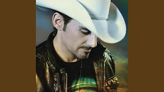 Brad Paisley A Man Don't Have To Die