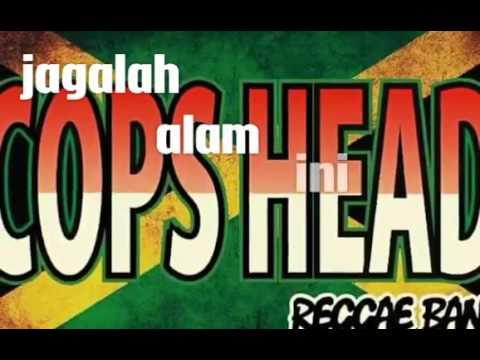 Download Lagu COPSHEAD RASTA - INDONESIA SURGAKU and lyrics MP3 Free