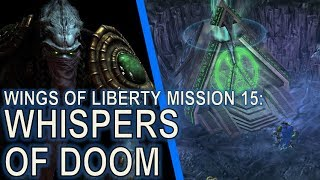 Starcraft II: Wings of Liberty Mission 15 - Whispers of Doom