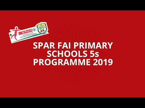 2019 FAI SPAR Primary 5s Launch
