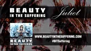 BEAUTY IN THE SUFFERING - Juliet (You're Mine) (LYRIC Video)