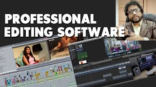 KNOW ABOUT PROFESSIONAL EDITING SOFTWARE By Samar K Mukherjee ( Director )