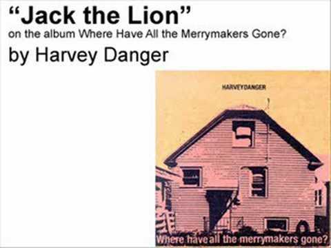 Harvey Danger - Jack The Lion