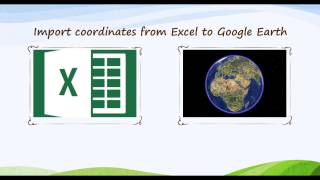 Import coordinates from Excel to Google Earth