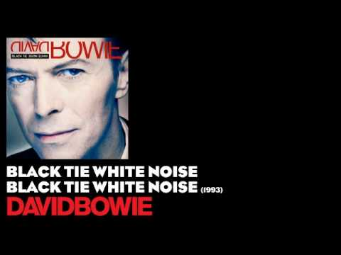 Black Tie White Noise - Black Tie White Noise [1993] - David Bowie